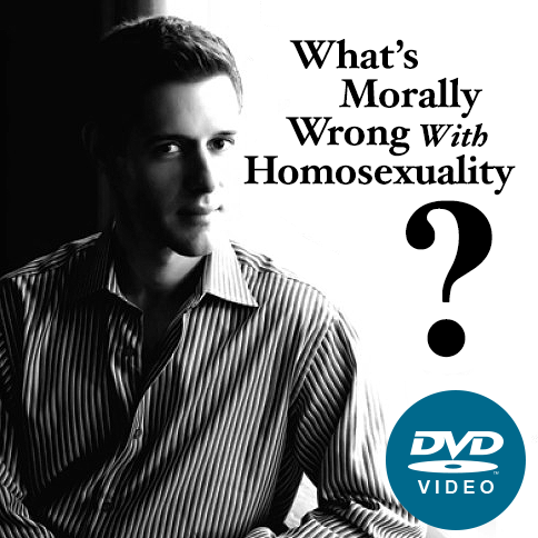 What's Morally Wrong With Homosexuality DVD